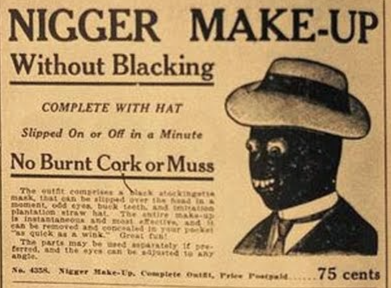 black advertisements what is blackface racism why is it racist black people are not