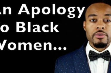 black man, black women, black man loves black woman, apology to black women,